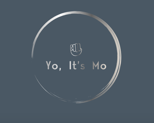 Yo, It's Mo